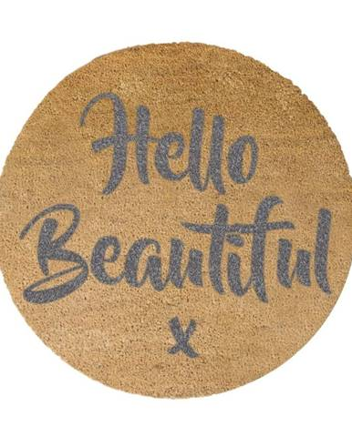 Sivá okrúhla rohožka z prírodného kokosového vlákna Artsy Doormats Hello Beautiful, ⌀ 70 cm